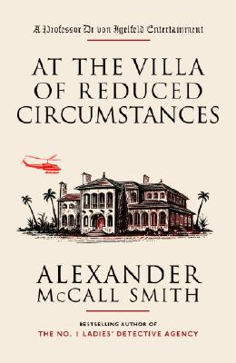 At The Villa Of Reduced Circumstances By McCall Smith, Alexander/ McIntosh, Iain